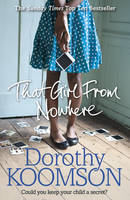 Cover for That Girl from Nowhere by Dorothy Koomson