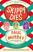 Cover for Skippy Dies by Paul Murray