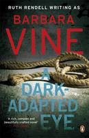 Cover for A Dark-adapted Eye by Barbara Vine