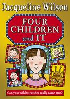Cover for Four Children and It by Jacqueline Wilson