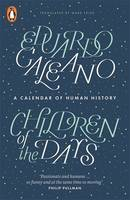 Cover for Children of the Days A Calendar of Human History by Eduardo Galeano