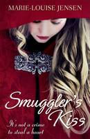 Cover for Smuggler's Kiss by Marie-louise Jensen