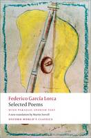 Cover for Selected Poems With Parallel Spanish Text by Federico Garcia Lorca