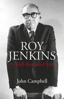 Roy Jenkins by John Campbell