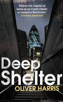 Cover for Deep Shelter by Oliver Harris