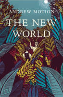 Cover for The New World by Andrew Motion