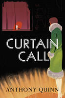 Cover for Curtain Call by Anthony Quinn