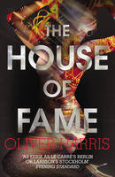 Cover for The House of Fame by Oliver Harris