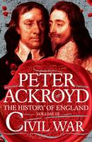 Cover for Civil War A History of England by Peter Ackroyd