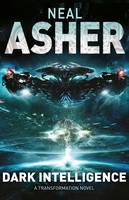Cover for Dark Intelligence Dark AI: Book One by Neal Asher