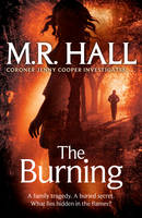 Cover for The Burning by M. R. Hall