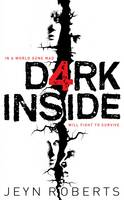 Cover for Dark Inside by Jeyn Roberts