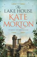 Cover for The Lake House by Kate Morton
