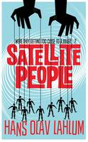 Cover for Satellite People by Hans Olav Lahlum
