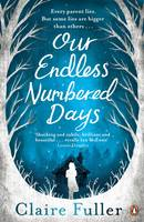 Cover for Our Endless Numbered Days by Claire Fuller