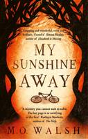 My Sunshine Away by Milton O'Neal Walsh