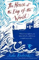 Cover for The House at the Edge of the World by Julia Rochester