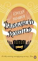 Cover for Brideshead Revisited : The Sacred and Profane Memories of Captain Charles Ryder by Evelyn Waugh