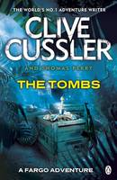 Cover for The Tombs Fargo Adventures by Clive Cussler, Thomas Perry
