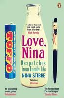 Cover for Love, Nina Despatches from Family Life by Nina Stibbe
