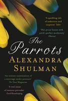 Cover for The Parrots by Alexandra Shulman