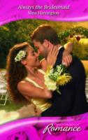 Always the Bridesmaid by Nina Harrington
