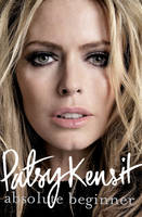 Cover for Absolute Beginner My Story by Patsy Kensit