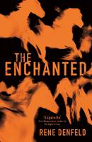 Cover for The Enchanted by Rene Denfeld