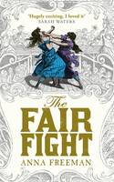 Cover for The Fair Fight by Anna Freeman