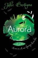 Aurora by Julie Bertagna