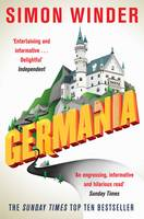 Cover for Germania : A Personal History of Germans Ancient and Modern by Simon Winder