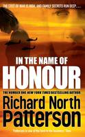 Cover for In the Name of Honour by Richard North Patterson