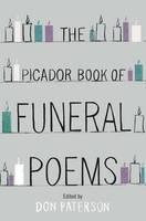 Cover for The Picador Book of Funeral Poems by Don Paterson