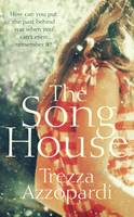 The Song House by Trezza Azzopardi