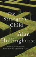Cover for The Stranger's Child by Alan Hollinghurst