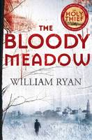 Cover for The Bloody Meadow by William Ryan