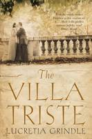 Cover for The Villa Triste by Lucretia Grindle