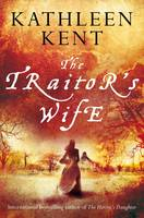 Cover for The Traitor's Wife by Kathleen Kent