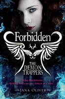 Cover for The Demon Trappers: Forbidden by Jana Oliver