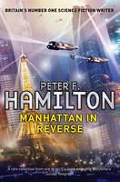 Cover for Manhattan in Reverse by Peter F. Hamilton