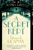 Cover for A Secret Kept by Tatiana de Rosnay