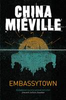 Cover for Embassytown by China Mieville