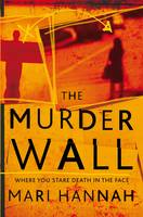 Cover for The Murder Wall by Mari Hannah