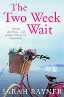 Cover for The Two Week Wait by Sarah Rayner