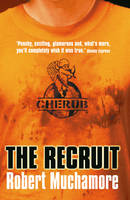 Cover for The Recruit by Robert Muchamore