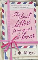 Last Letter from Your Lover by Jojo Moyes