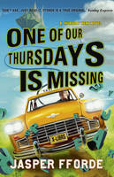 Cover for One of Our Thursdays is Missing by Jasper Fforde