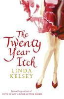 Cover for The Twenty - Year Itch by Linda Kelsey