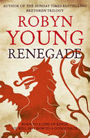 Cover for Renegade by Robyn Young