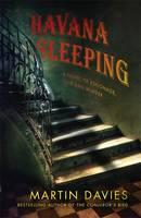 Cover for Havana Sleeping by Martin Davies
